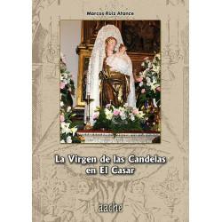 La Virgen de las Candelas...