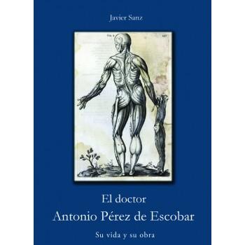 El doctor Antonio Pérez de...