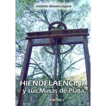 Hiendelaencina y sus minas...
