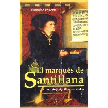 El marqués de Santillana....