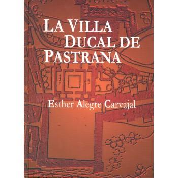La villa ducal de Pastrana