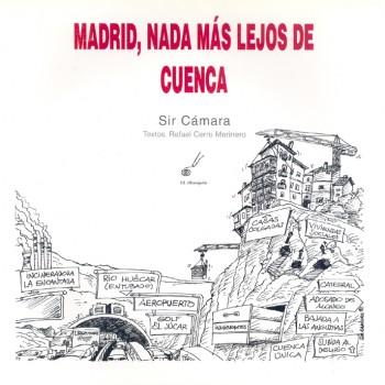 Madrid, nada más lejos de...