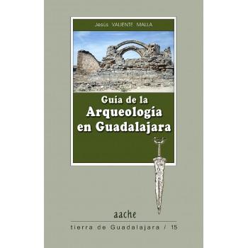 Guía de la Arqueología en...