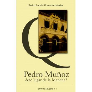 Pedro Muñoz, ese lugar de...