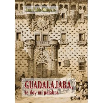 Guadalajara, te doy mi palabra