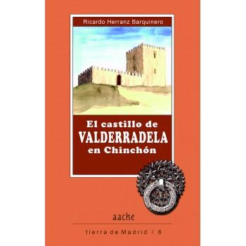 El castillo de Valderradela...