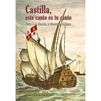 Castilla, este canto es tu...