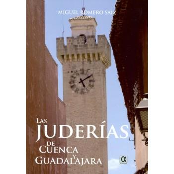 Las juderías de Cuenca y...