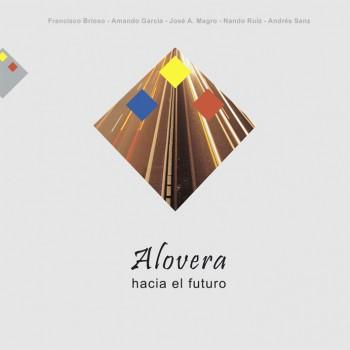 Alovera. 3. Hacia el futuro