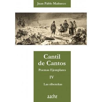 Cantil de Cantos. IV. Las...