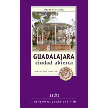 Guadalajara ciudad abierta