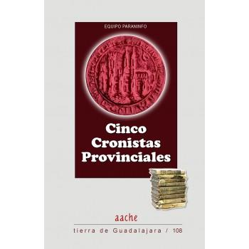 Cinco cronistas provinciales