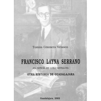 Francisco Layna Serrano, el...