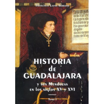 Historia de Guadalajara y...