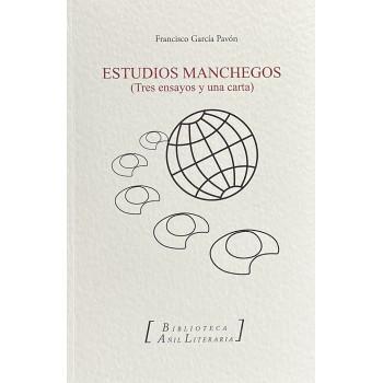 Estudios manchegos (Tres...