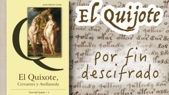 El Quijote, por fin descifrado