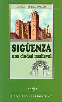 Sigüenza, una ciudad medieval