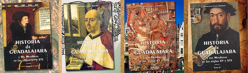 Historia de Guadalajara y sus Mendozas por Layna Serrano