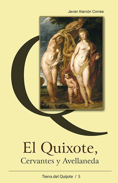 El Quixote, Cervantes y Avellaneda