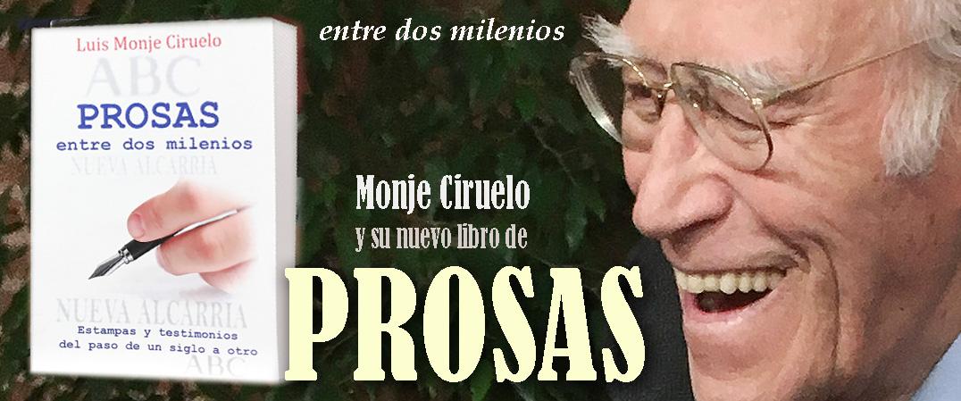 Prosas de Luis Monje Ciruelo