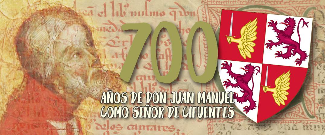 700 años del infante don Juan Manuel en Cifuentes