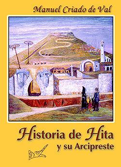Historia de Hita y su Arcipreste, por Manuel Criado de Val