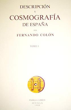 Descripcion y Cosmografia de España, por Hernando Colon