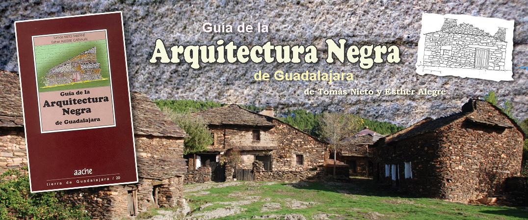 Guia de la Arquitectura Negra de Guadalajara