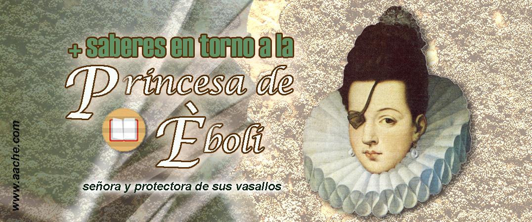 La Princesa de Eboli, dueña y señora