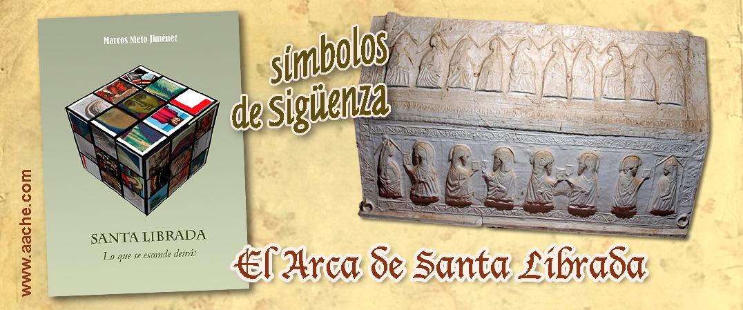 El arca de Santa Librada en Sigüenza