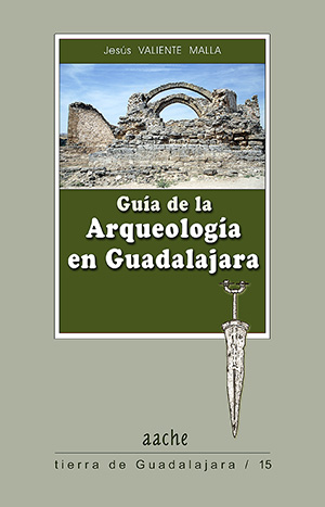 Guia Arqueologica de Guadalajara