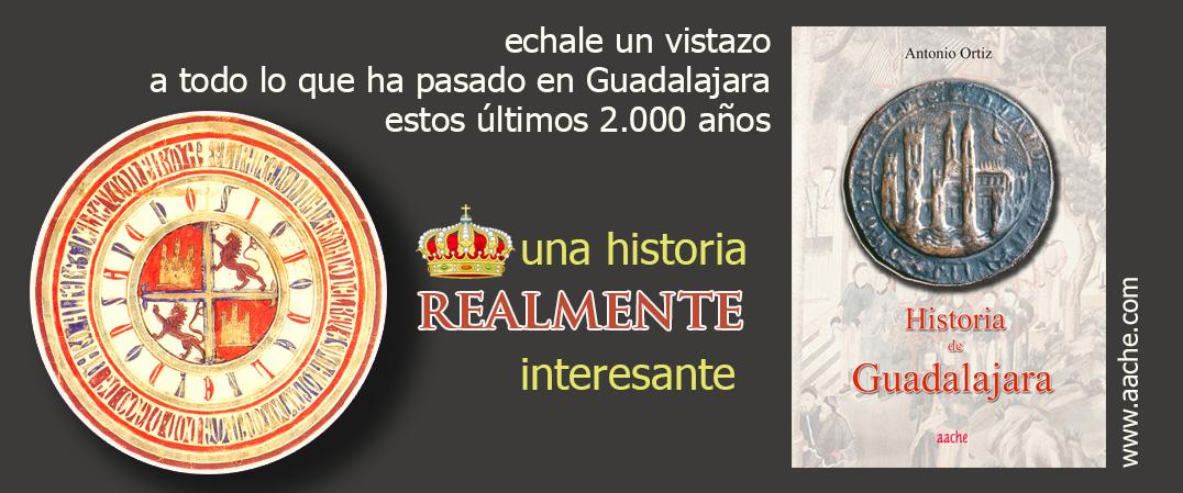 La historia de la ciudad de Guadalajara