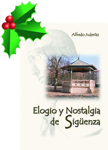 Elogio y nostalgia de Sigüenza por Alfredo Juderías