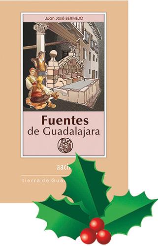 Fuentes de Guadalajara por Juan José Bermejo