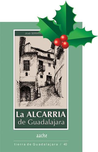 La Alcarria de Guadalajara por José Serrano Belinchón