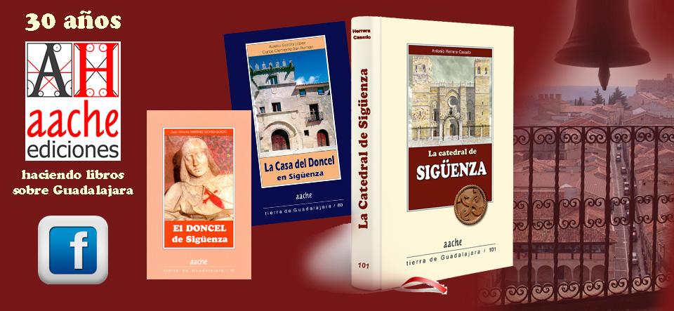 30 años haciendo libros sobre Guadalajara, sobre Sigüenza, sobre Molina de Aragón...