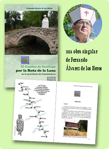 Un libro de Fernando Alvarez de los Heros, por la Ruta de la Lana en la provincia de Guadalajara el Camino de Santiago