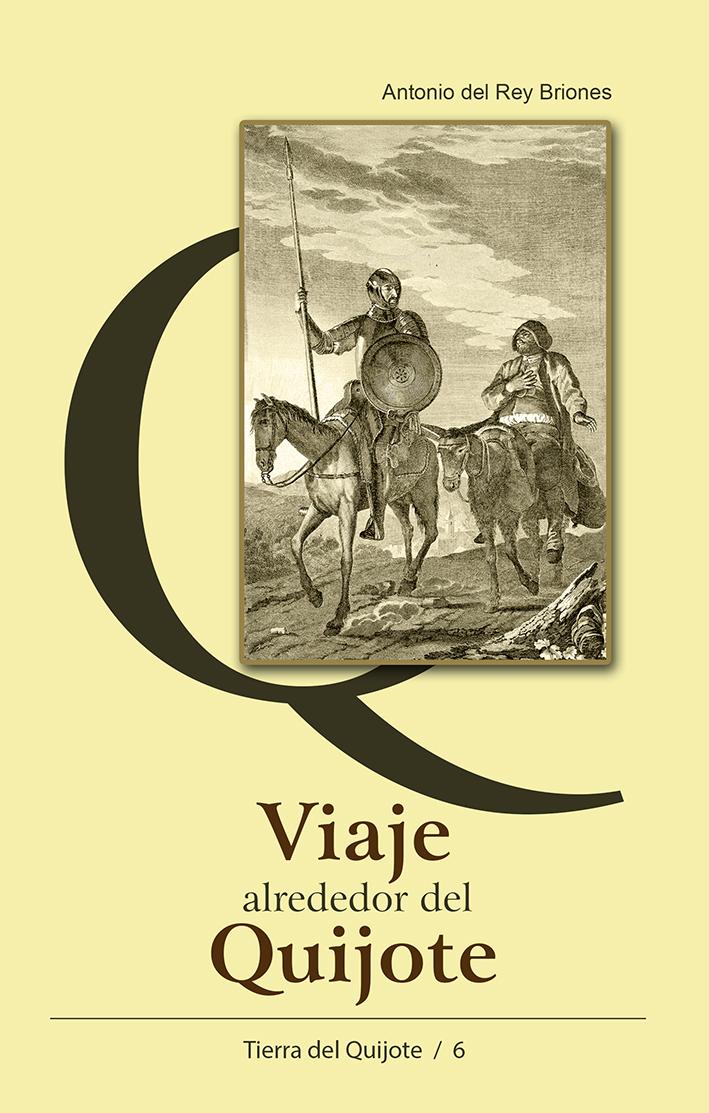 Viaje alrededor del Quijote de Antonio del Rey Briones