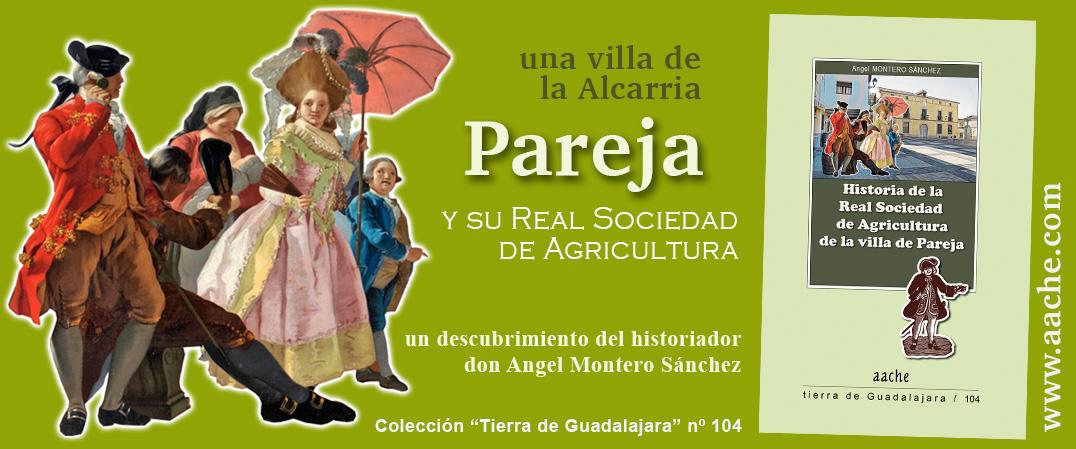 La Real Sociedad de Agricultura de Pareja