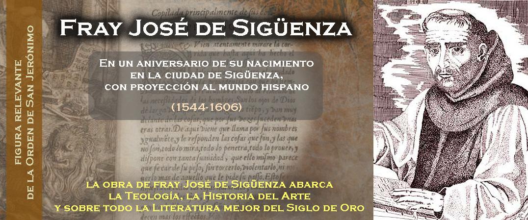 Un aniversario de fray José de Sigüenza