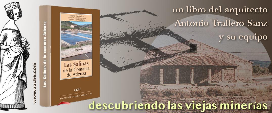 Las salinas de la comarca de Atienza