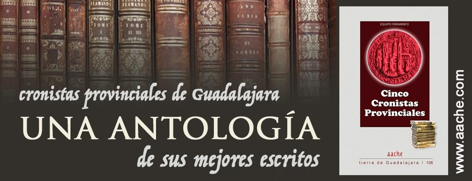 antologia de los cronistas provinciales de guadalajara