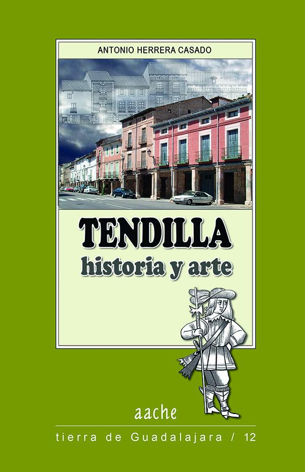 Tendilla historia y arte