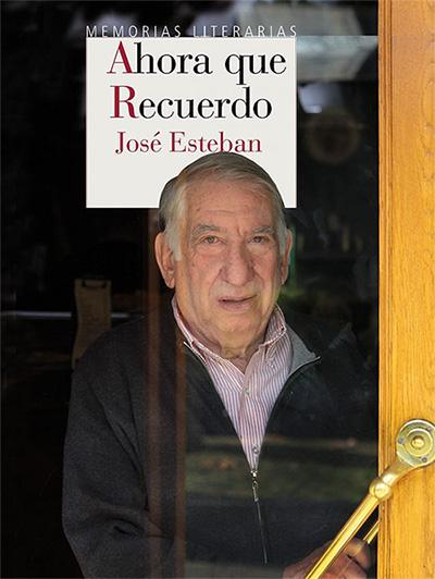 Ahora que recuerdo de José Esteban