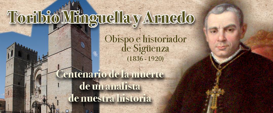 En el Centenario de Fray Toribio Minguella