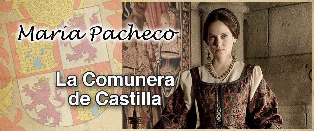 María Pacheco, la comunera de Castilla
