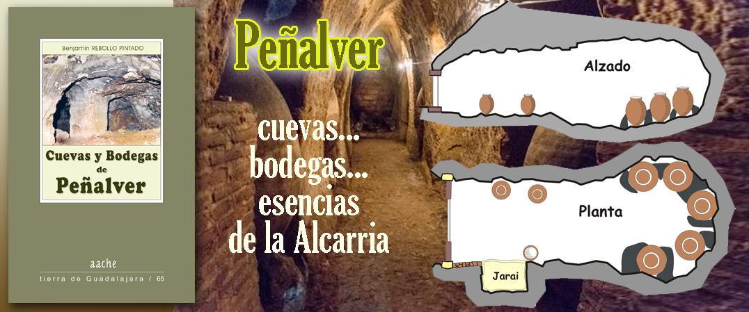 Cuevas y bodegas de Peñalver