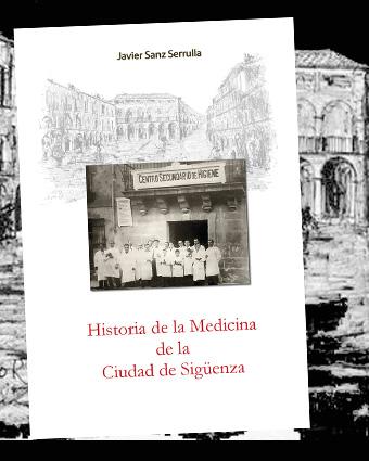 historia de la medicina de la ciudad de sigüenza