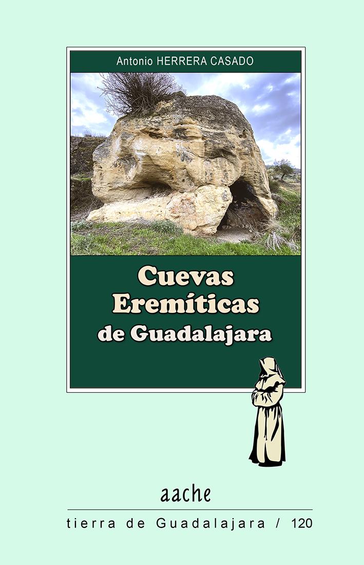 Cuevas eremíticas de Guadalajara