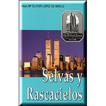 Selvas y Rascacielos